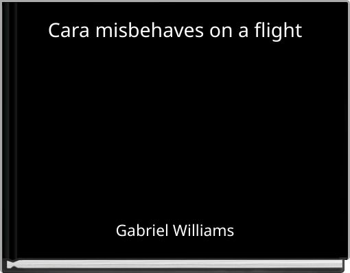 Cara misbehaves on a flight