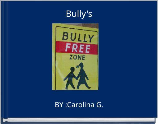Bully's