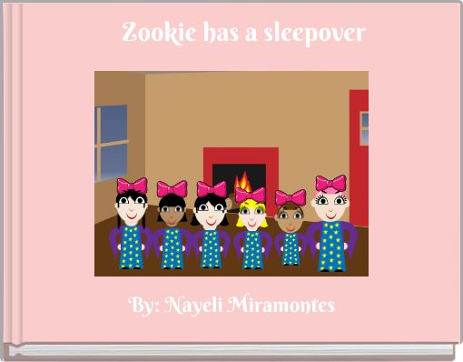 Zookie has a sleepover