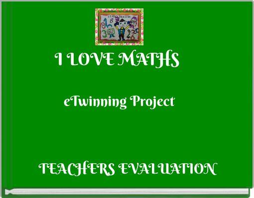 I LOVE MATHS eTwinning Project