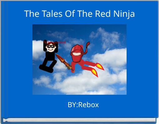The 	Tales Of The Red Ninja