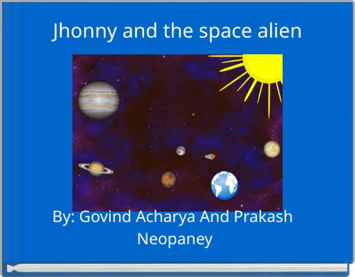 Jhonny and the space alien