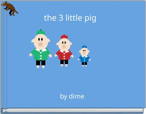 the 3 little pig
