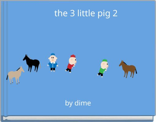 the 3 little pig 2