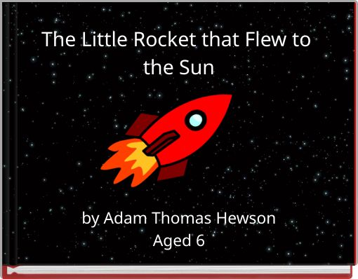 The Little Rocket that Flew to the Sun