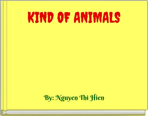 KIND OF ANIMALS
