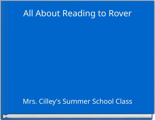All About Reading to Rover