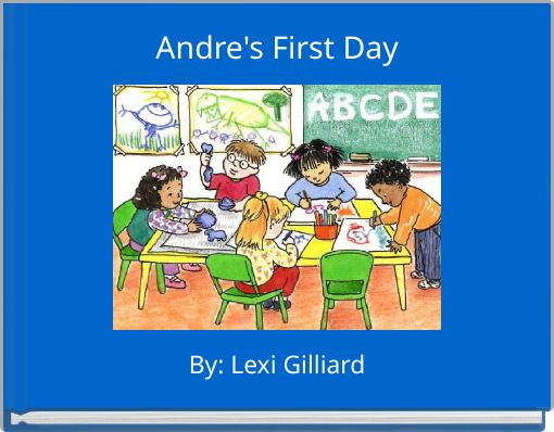 Andre's First Day