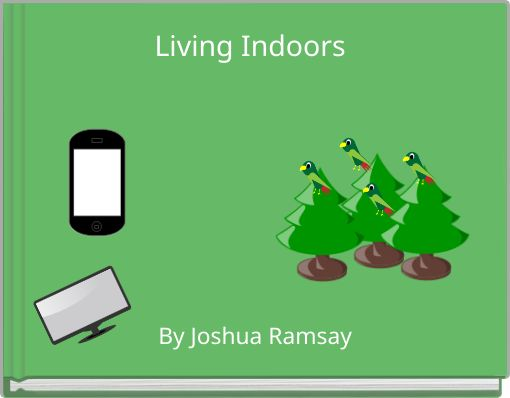 Living Indoors