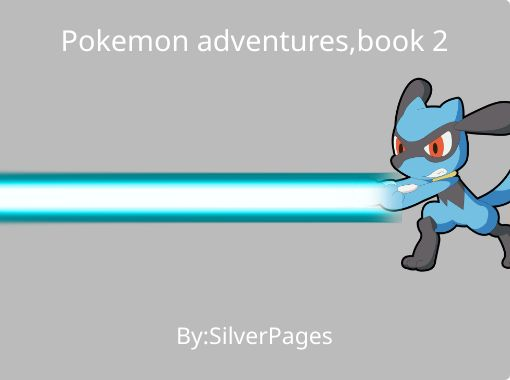 Pokemon Adventures Book 2 Free Stories Online Create Books For Kids Storyjumper