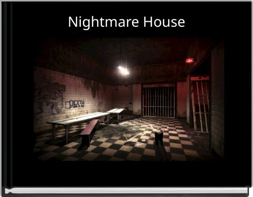 Nightmare House
