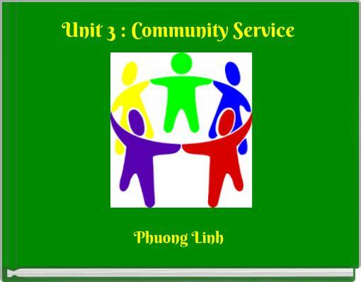 Unit 3 : Community Service