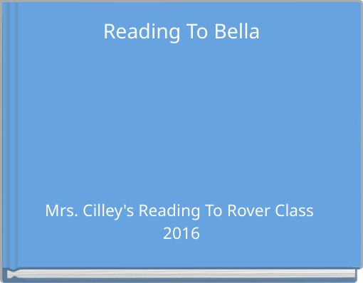 Reading To Bella