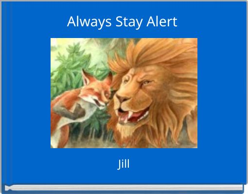 Always Stay Alert