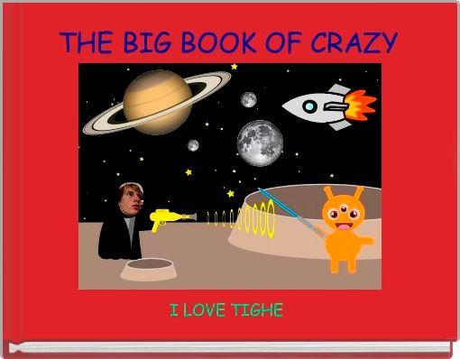 THE BIG BOOK OF CRAZY