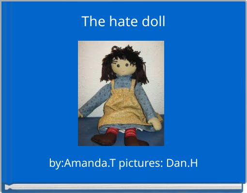 The hate doll