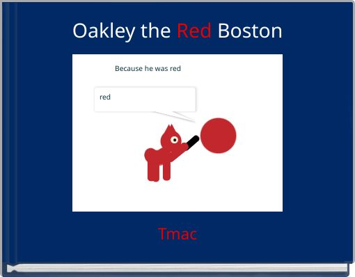 Oakley the Red Boston