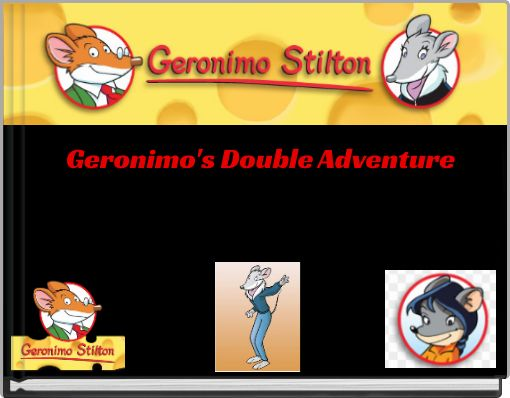 Geronimo's Double Adventure