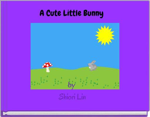 A Cute Little BunnybyShiori Lin