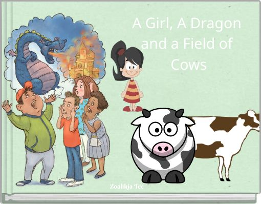 A Girl, A Dragon and a Field of Cows