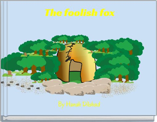 The foolish fox