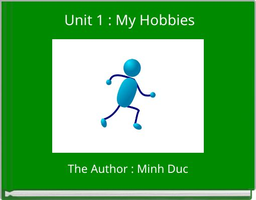 Unit 1 : My Hobbies