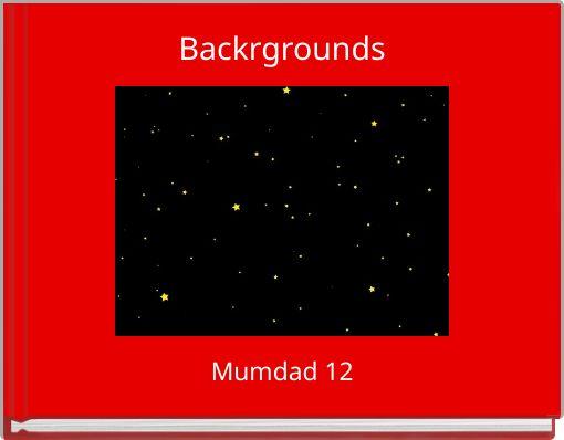 Backrgrounds