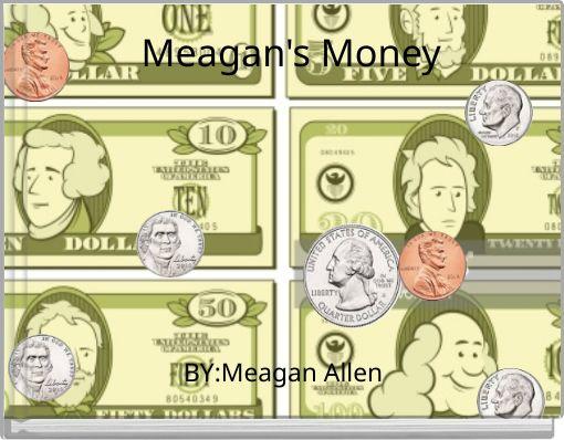 Meagan's Money