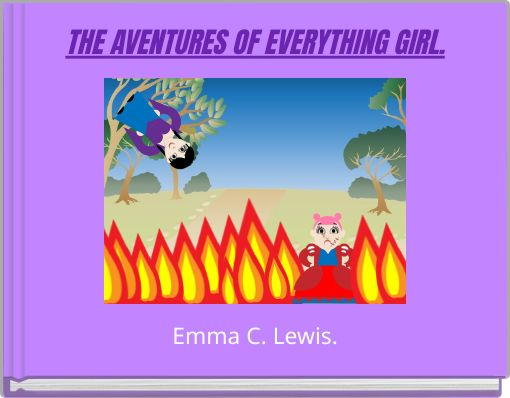 THE AVENTURES OF EVERYTHING GIRL.