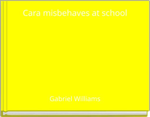 Cara misbehaves at school