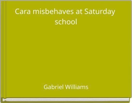 Cara misbehaves at Saturday school