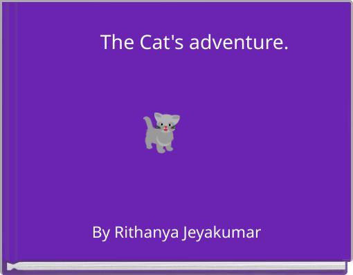 The Cat's adventure.