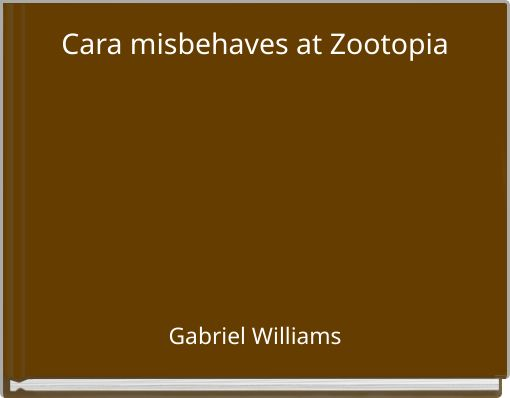 Cara misbehaves at Zootopia