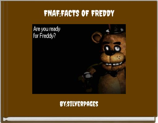 FNAF:FACTS OF FREDDY