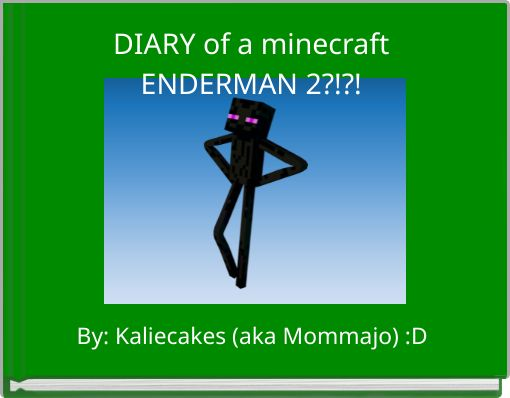 DIARY of a minecraft ENDERMAN 2?!?!