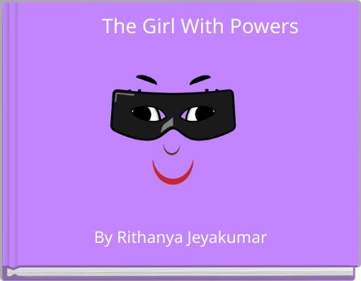 The Girl With Powers