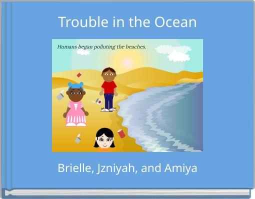 Trouble in the Ocean