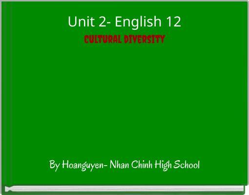 Unit 2- English 12Cultural diversity