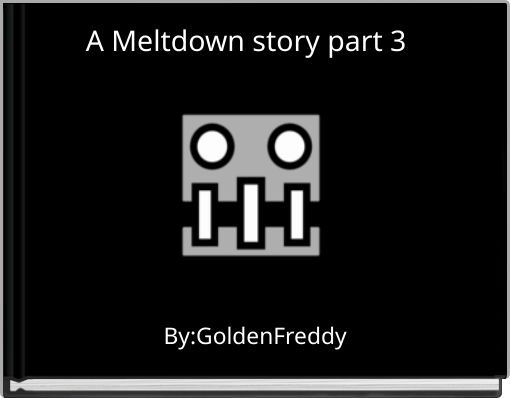 A Meltdown story part 3