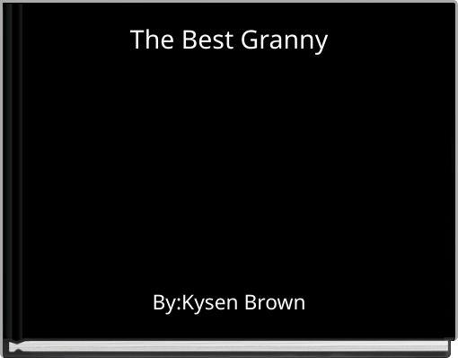 The Best Granny