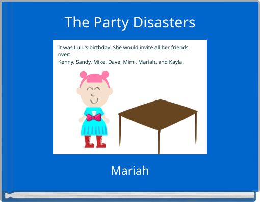 The Party Disasters