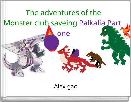 The adventures of theMonster club saveing Palkalia Part one