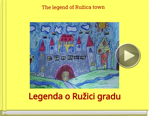 Book titled 'The legend of Ružica town'