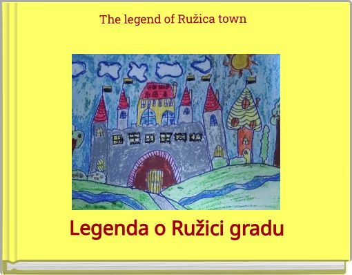 The legend of Ružica town