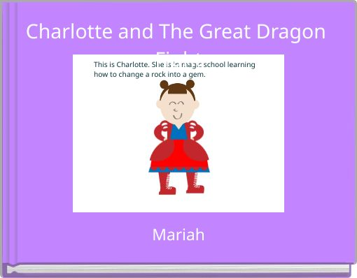 Charlotte and The Great Dragon Fight
