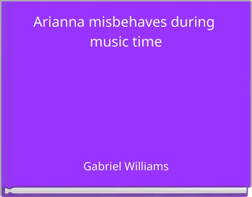Arianna misbehaves during music time