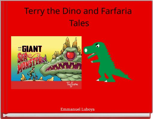 Terry the Dino  and Farfaria Tales