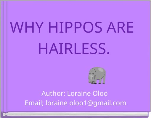 WHY HIPPOS ARE HAIRLESS.