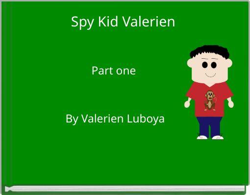 Spy Kid Valerien