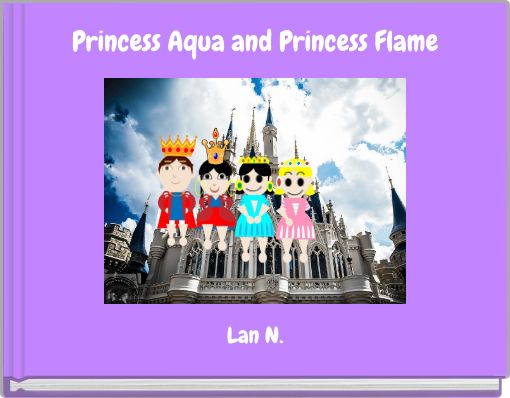 Princess Aqua and Princess Flame